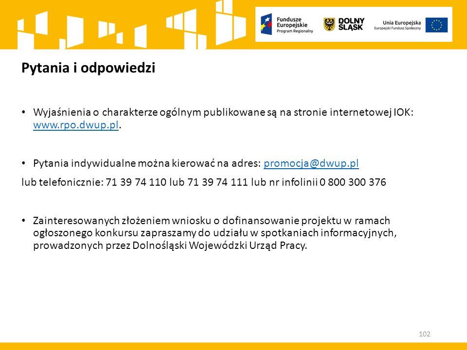 Pytania i odpowiedzi Wyjaśnienia o charakterze ogólnym publikowane są na stronie internetowej IOK: www.rpo.dwup.pl. www.rpo.dwup.pl Pytania indywidual