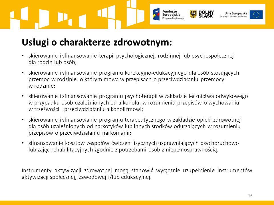 Usługi o charakterze zdrowotnym: skierowanie i sfinansowanie terapii psychologicznej, rodzinnej lub psychospołecznej dla rodzin lub osób; skierowanie