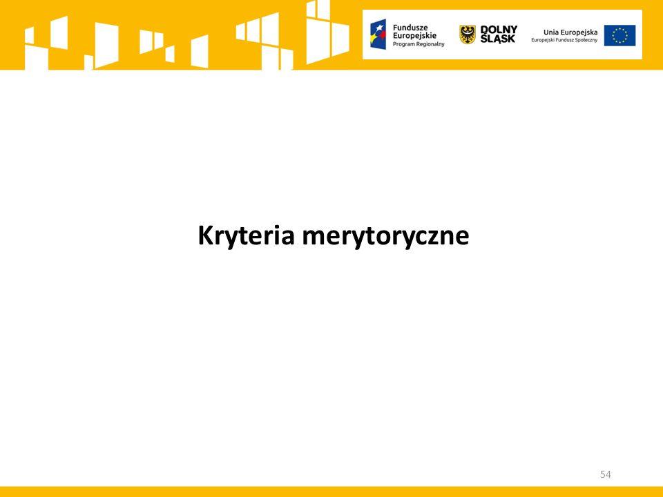 Kryteria merytoryczne 54
