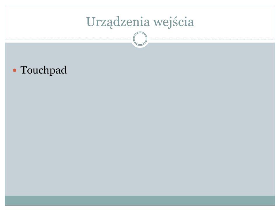 Urządzenia wejścia Touchpad