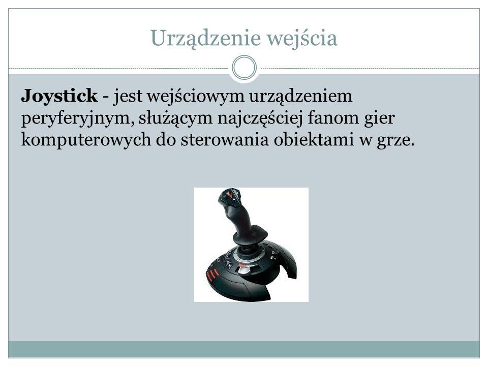 Urządzenie wejścia Joystick - jest wejściowym urządzeniem peryferyjnym, służącym najczęściej fanom gier komputerowych do sterowania obiektami w grze.