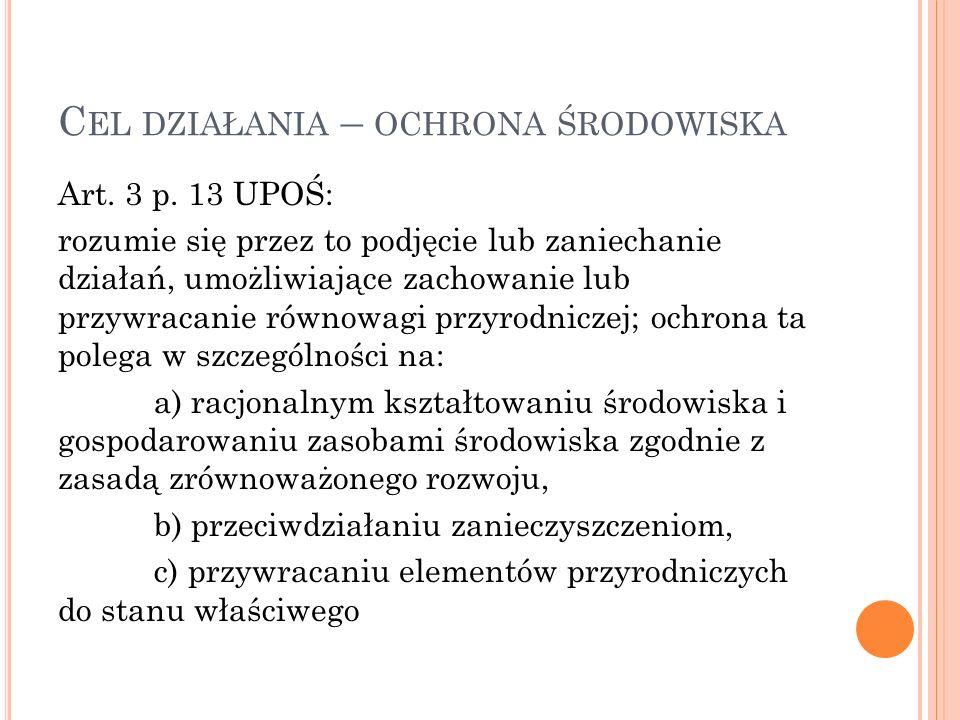 C EL DZIAŁANIA – OCHRONA ŚRODOWISKA Art.3 p.