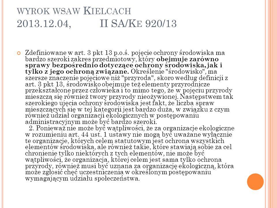 WYROK WSAW K IELCACH 2013.12.04, II SA/K E 920/13 Zdefiniowane w art.