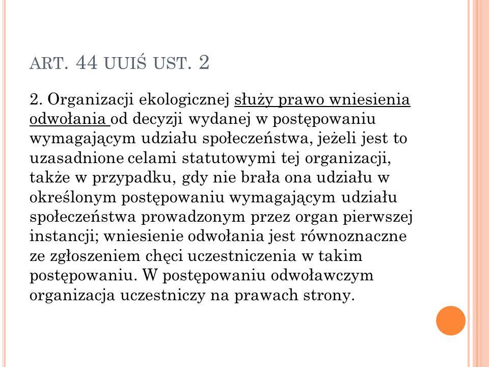 ART.44 UUIŚ UST. 2 2.