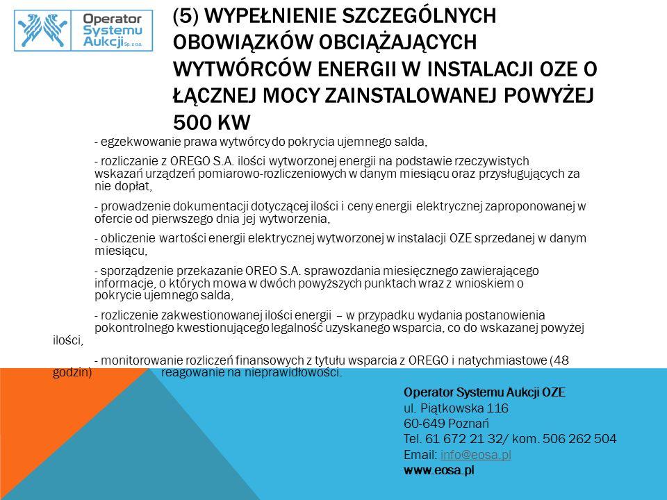 ZAPRASZAMY DO WSPÓŁPRACY WSZYSTKICH WYTWÓRCÓW OZE Operator Systemu Aukcji OZE ul.