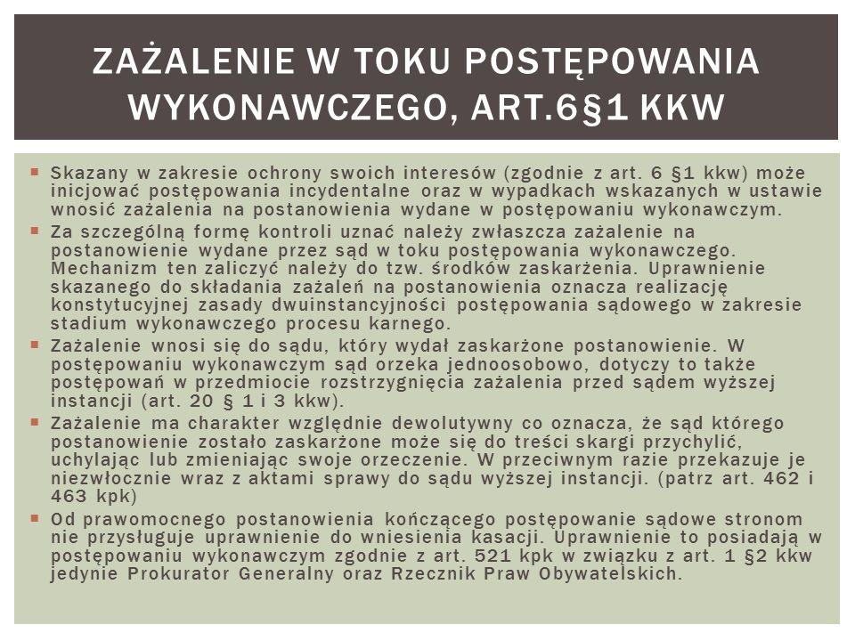  Skazany w zakresie ochrony swoich interesów (zgodnie z art.