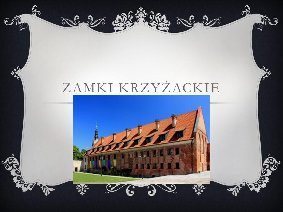 ZAMEK KRZYŻACKI W NIDZICY Budowa gotyckiego zamku zaczęła się ok.