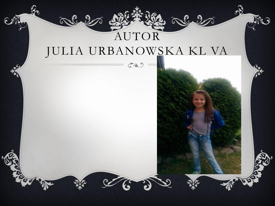 AUTOR JULIA URBANOWSKA KL VA