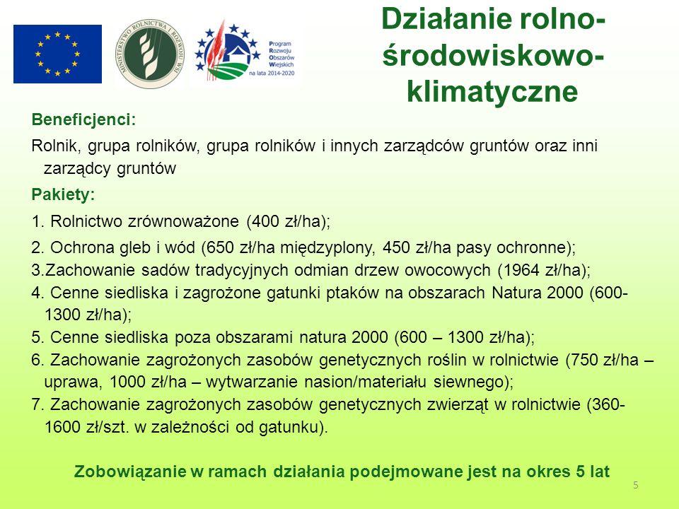 Beneficjenci: Rolnicy oraz grupy rolników, którzy dobrowolnie podejmują się przestrzegać praktyk i metod rolnictwa ekologicznego określonych w rozporządzeniu Rady (WE) nr 834/2007 i spełniają definicję rolnika aktywnego zawodowo.
