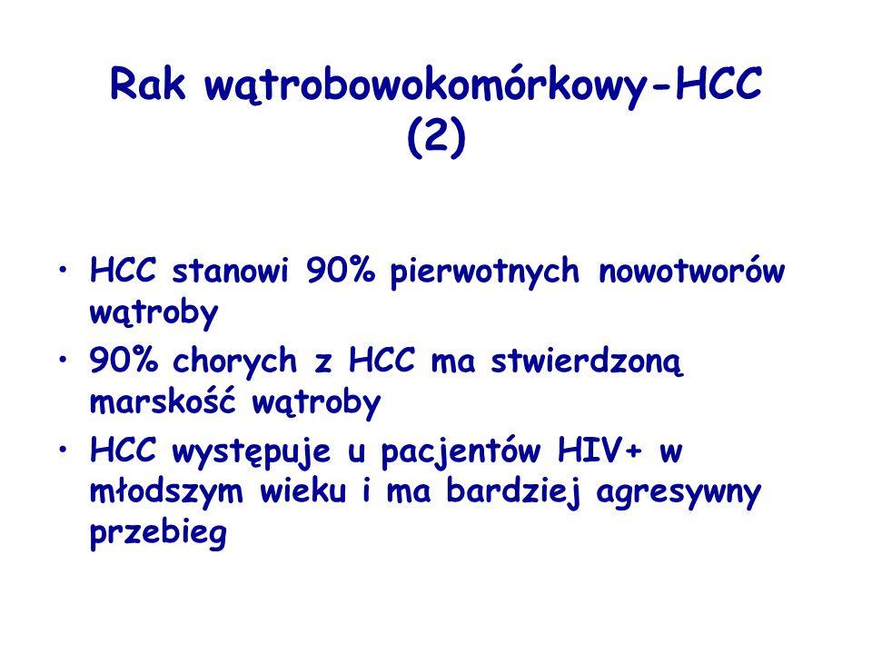 Rak wątrobowokomórkowy-HCC (2) HCC stanowi 90% pierwotnych nowotworów wątroby 90% chorych z HCC ma stwierdzoną marskość wątroby HCC występuje u pacjentów HIV+ w młodszym wieku i ma bardziej agresywny przebieg