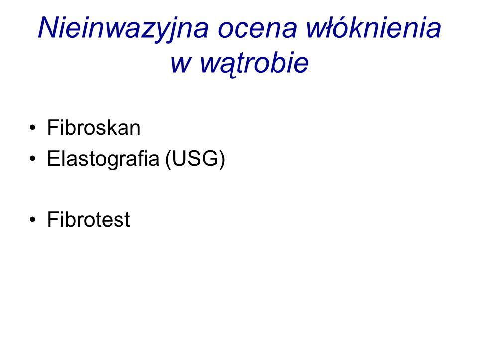 Nieinwazyjna ocena włóknienia w wątrobie Fibroskan Elastografia (USG) Fibrotest