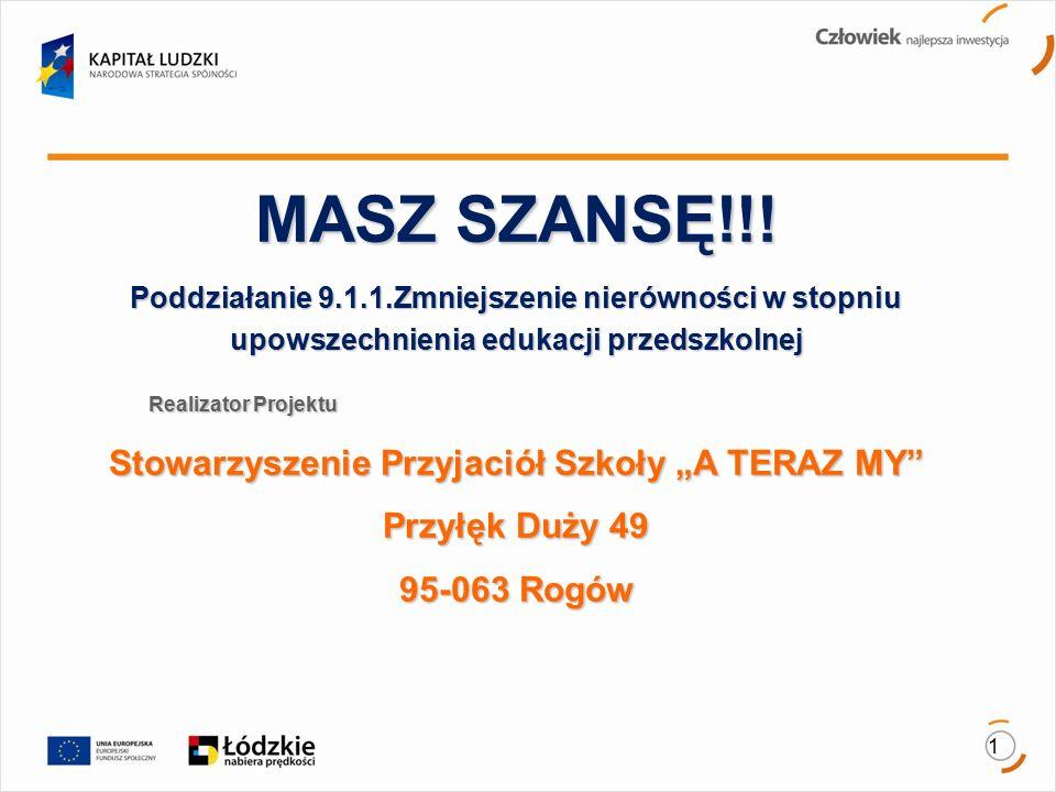 2 Czas i miejsce realizacji projektu Projekt realizowany od 01.05.2015 do 31.10.2015 r.