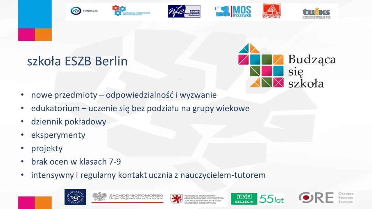 szkoła ESZB Berlin nowe przedmioty – odpowiedzialność i wyzwanie edukatorium – uczenie się bez podziału na grupy wiekowe dziennik pokładowy eksperymen
