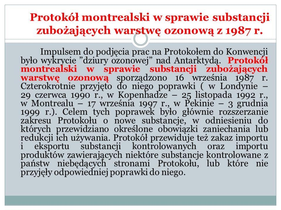 """Protokół montrealski w sprawie substancji zubożających warstwę ozonową z 1987 r. Impulsem do podjęcia prac na Protokołem do Konwencji było wykrycie """"d"""