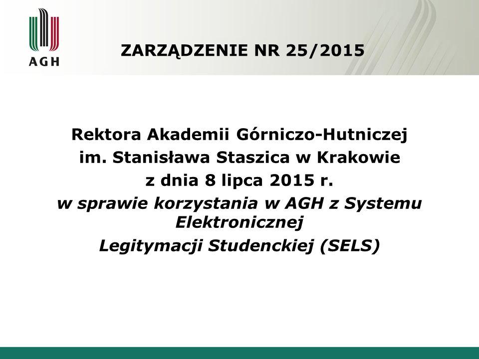 ZARZĄDZENIE NR 25/2015 Rektora Akademii Górniczo-Hutniczej im.