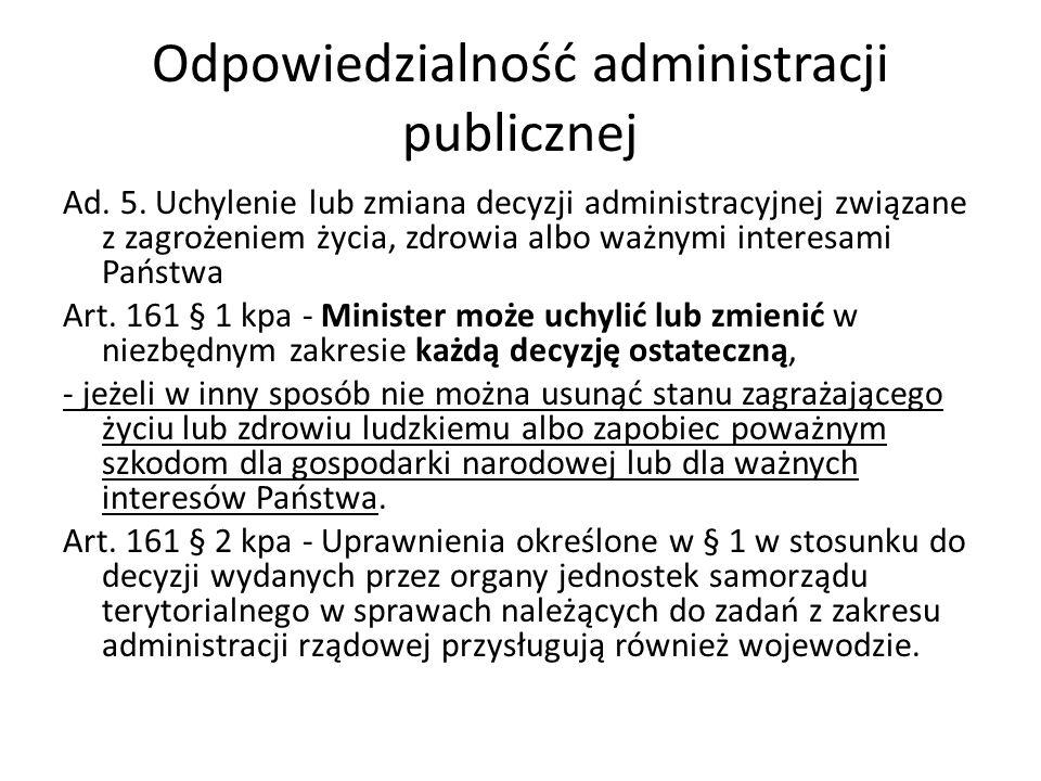 Odpowiedzialność administracji publicznej Ad.5.