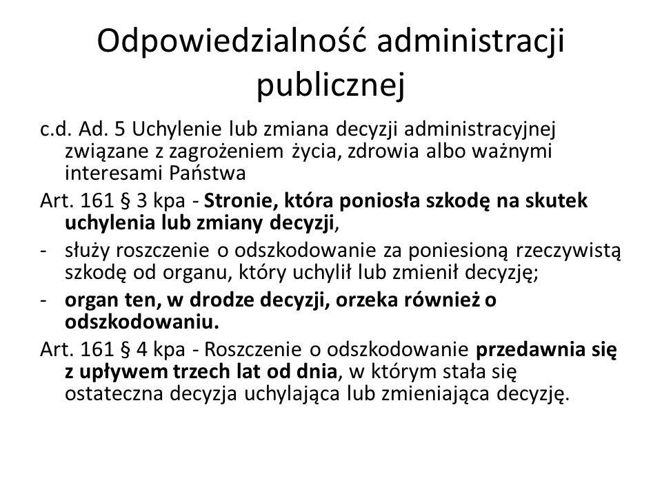 Odpowiedzialność administracji publicznej c.d.Ad.