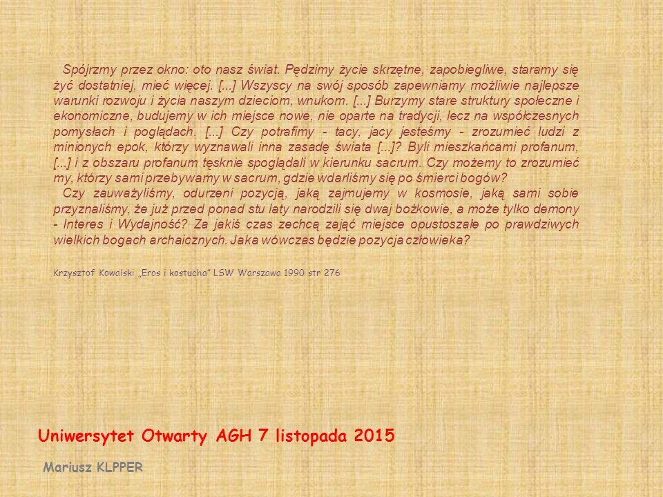 Mariusz KLAPPER Uniwersytet Otwarty AGH 7 listopada 2015