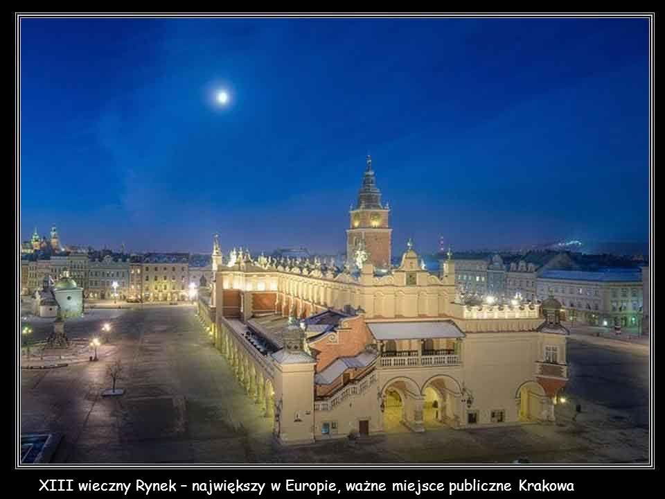 XIII wieczny Rynek – największy w Europie, ważne miejsce publiczne Krakowa