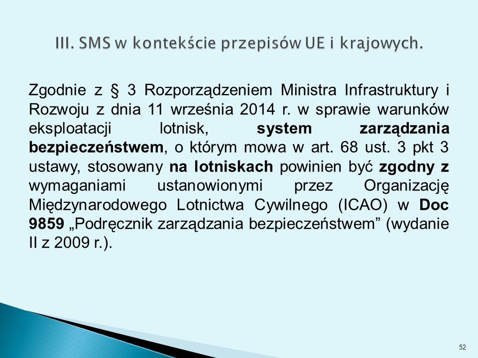 Zgodnie z § 3 Rozporządzeniem Ministra Infrastruktury i Rozwoju z dnia 11 września 2014 r.