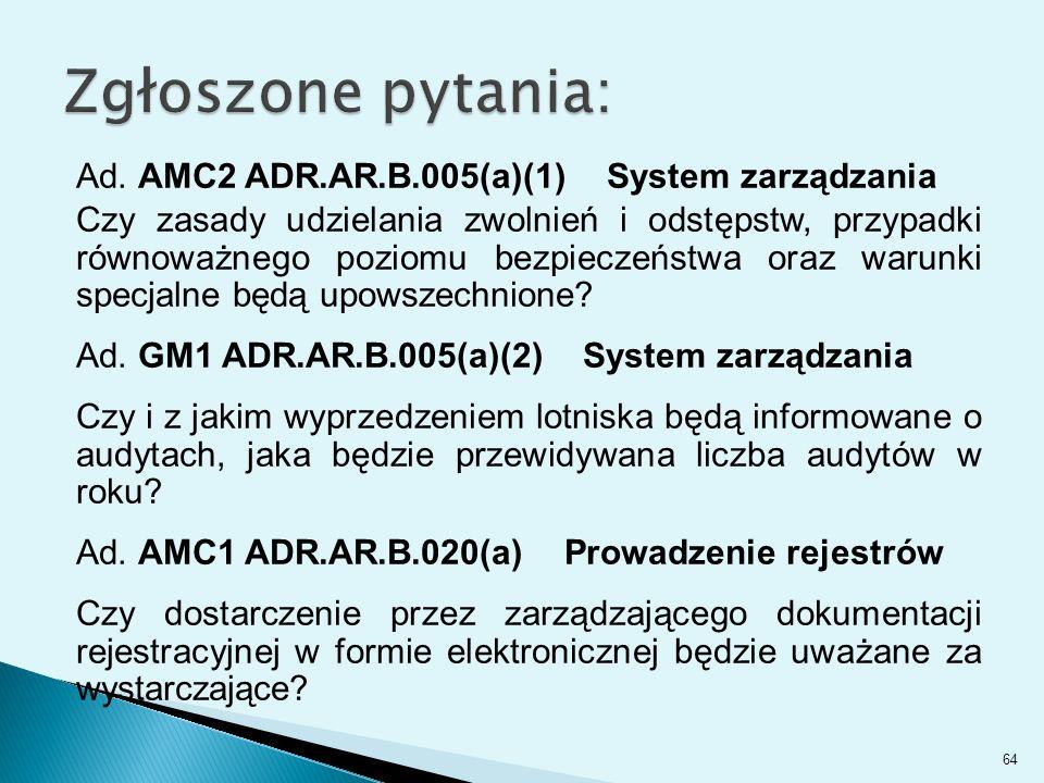 Ad. AMC2 ADR.AR.B.005(a)(1) System zarządzania Czy zasady udzielania zwolnień i odstępstw, przypadki równoważnego poziomu bezpieczeństwa oraz warunki