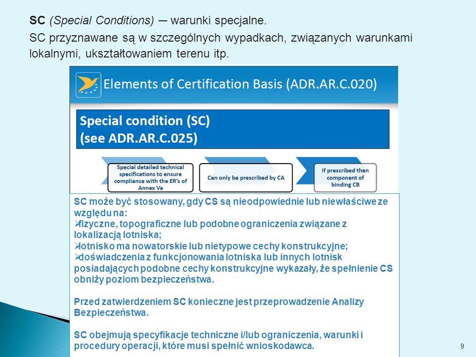 9 SC (Special Conditions) ─ warunki specjalne.