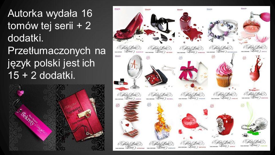 Autorka wydała 16 tomów tej serii + 2 dodatki. Przetłumaczonych na język polski jest ich 15 + 2 dodatki.
