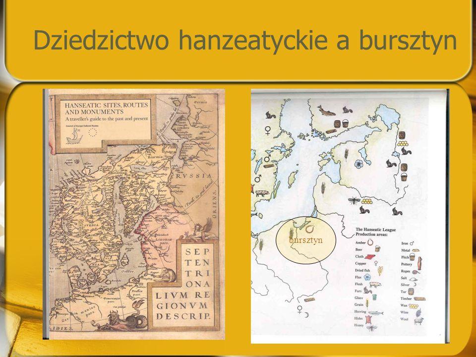 Dziedzictwo hanzeatyckie a bursztyn bursztyn