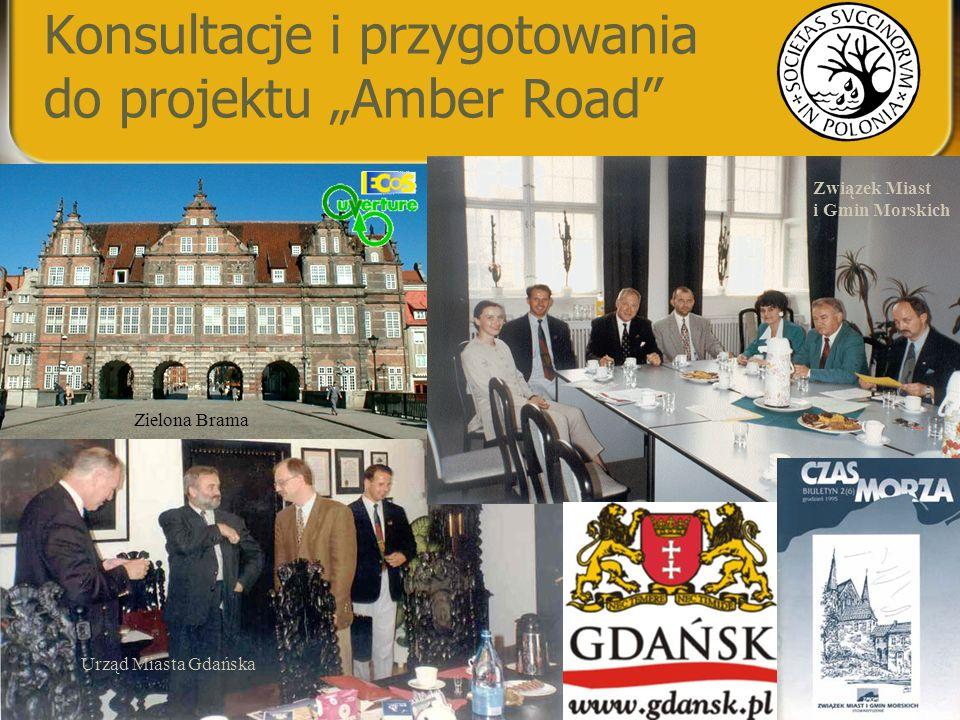 """Konsultacje i przygotowania do projektu """"Amber Road"""" Związek Miast i Gmin Morskich Zielona Brama Urząd Miasta Gdańska"""