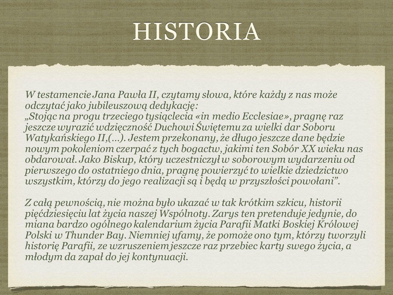"""HISTORIA W testamencie Jana Pawła II, czytamy słowa, które każdy z nas może odczytać jako jubileuszową dedykację: """"Stojąc na progu trzeciego tysiąclecia «in medio Ecclesiae», pragnę raz jeszcze wyrazić wdzięczność Duchowi Świętemu za wielki dar Soboru Watykańskiego II,(…)."""