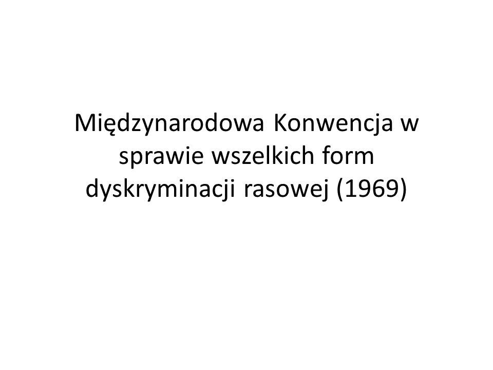 Międzynarodowa Konwencja w sprawie wszelkich form dyskryminacji rasowej (1969)