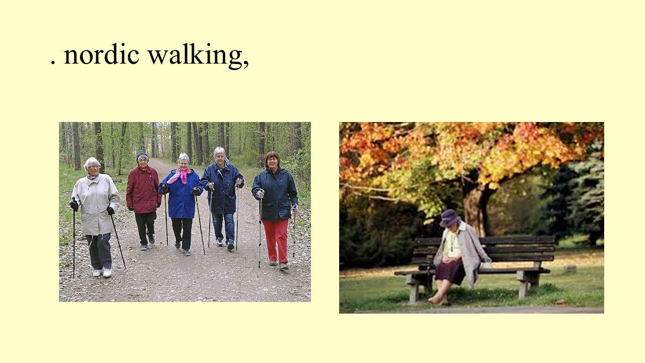 . nordic walking,