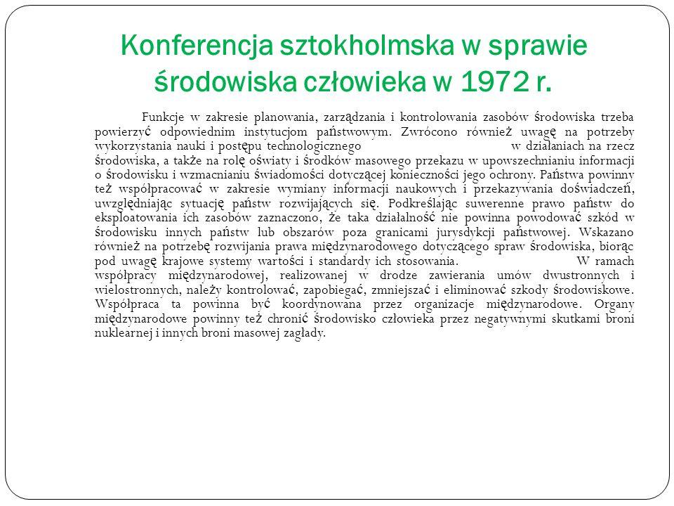 Konferencja sztokholmska w sprawie środowiska człowieka w 1972 r. Funkcje w zakresie planowania, zarz ą dzania i kontrolowania zasobów ś rodowiska trz
