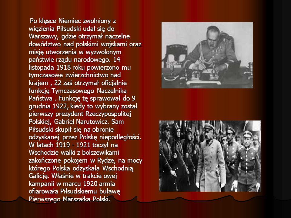Po klęsce Niemiec zwolniony z więzienia Piłsudski udał się do Warszawy, gdzie otrzymał naczelne dowództwo nad polskimi wojskami oraz misję utworzenia