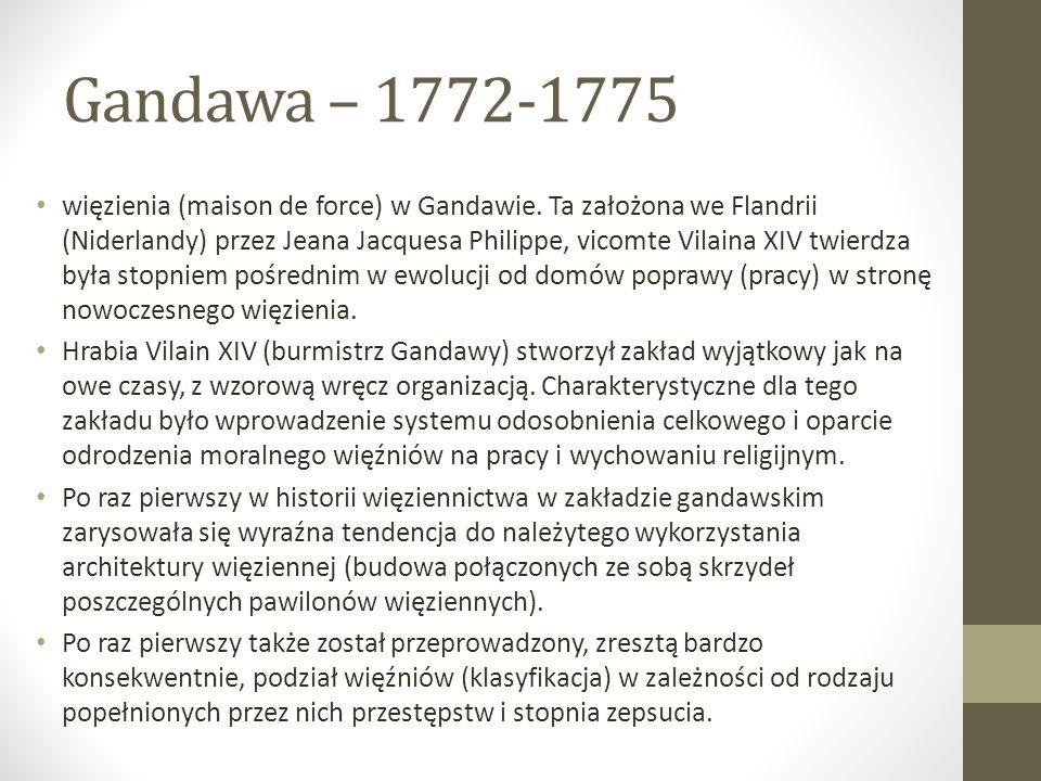 Gandawa – 1772-1775 więzienia (maison de force) w Gandawie.