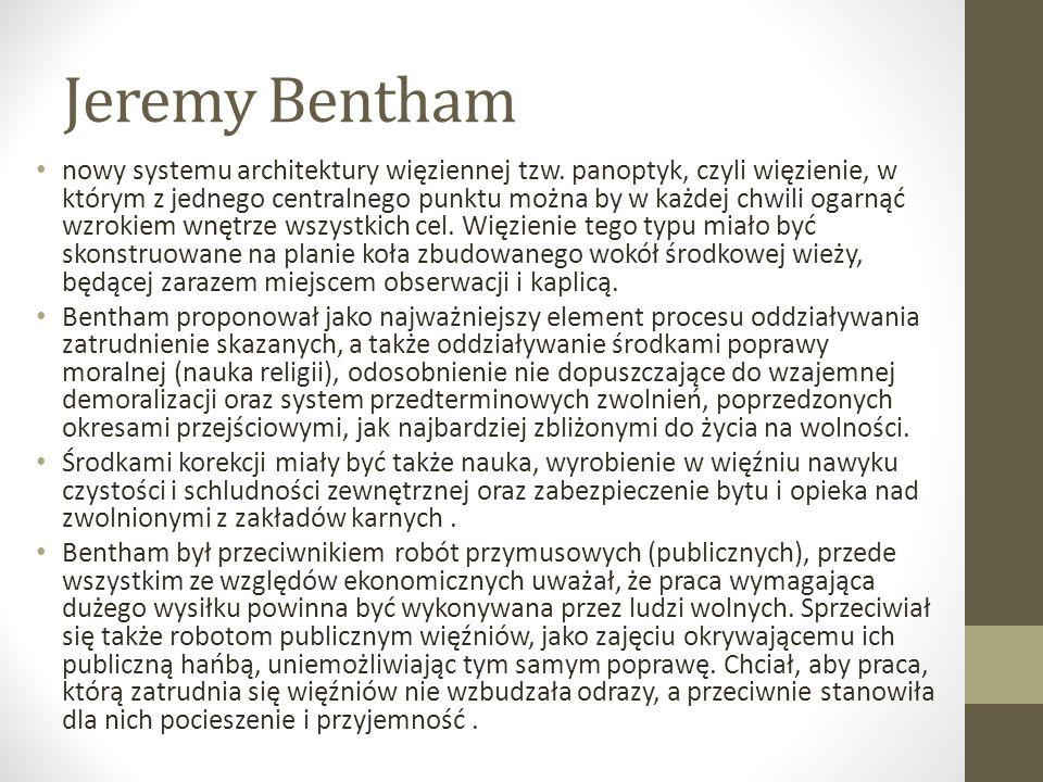 Jeremy Bentham nowy systemu architektury więziennej tzw.