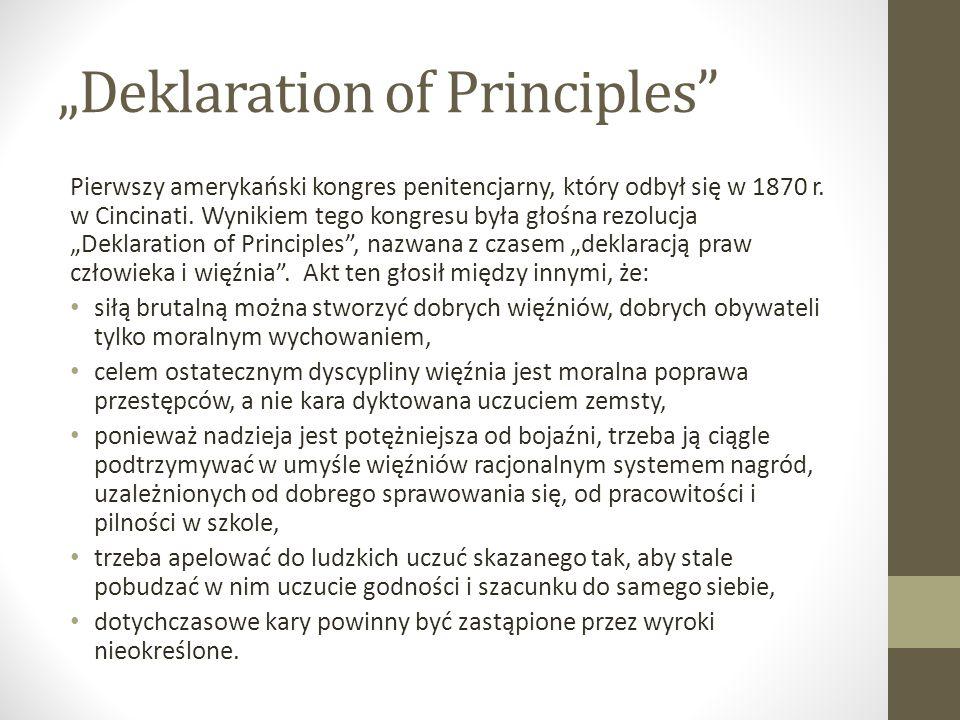 """""""Deklaration of Principles"""" Pierwszy amerykański kongres penitencjarny, który odbył się w 1870 r. w Cincinati. Wynikiem tego kongresu była głośna rezo"""