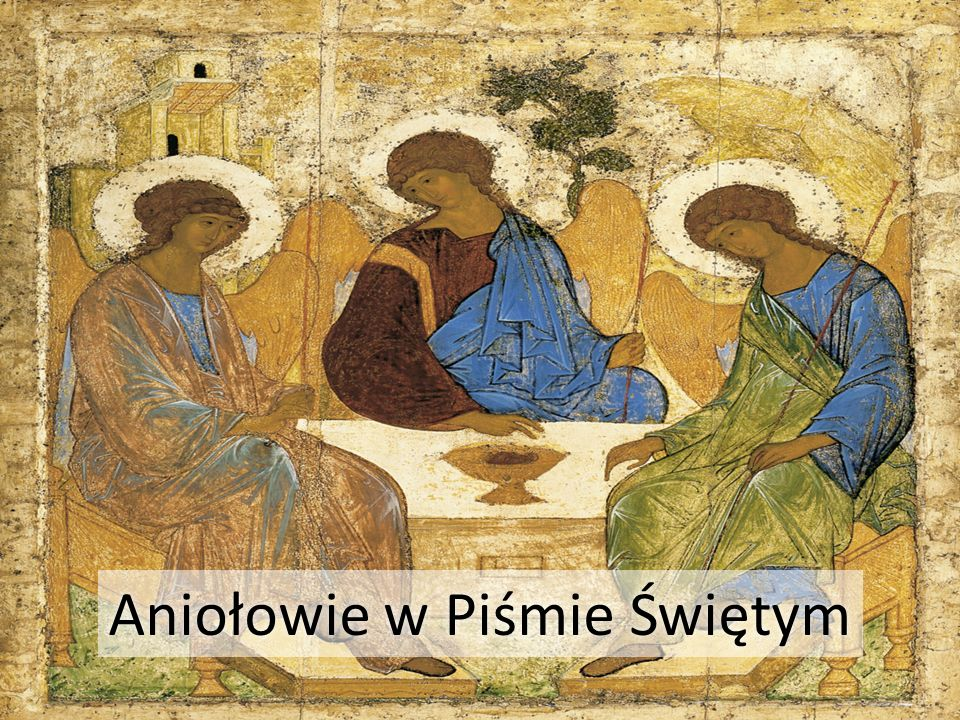 Aniołowie w Piśmie Świętym