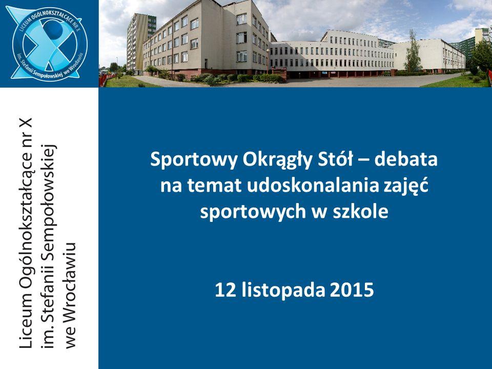 Sportowy Okrągły Stół – debata na temat udoskonalania zajęć sportowych w szkole 12 listopada 2015