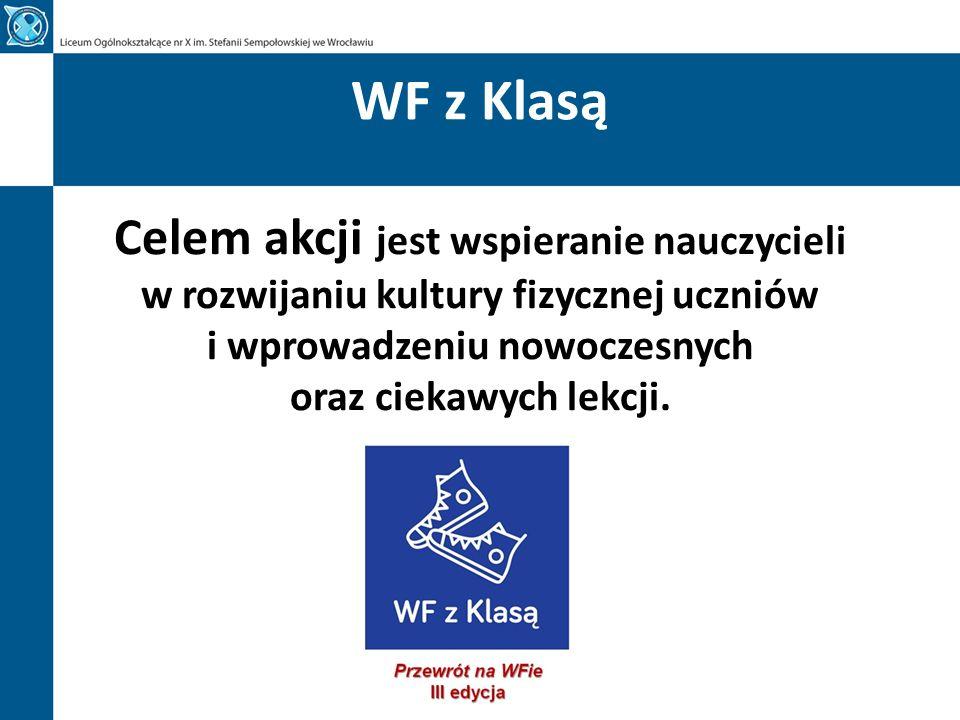 WF z Klasą WF z Klasą to ogólnopolska akcja edukacyjna Centrum Edukacji Obywatelskiej (CEO), Gazety Wyborczej i serwisu Sport.pl.