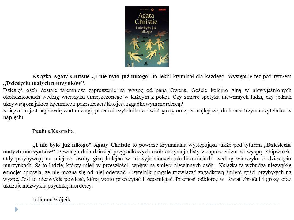 """Książka Agaty Christie """"I nie było już nikogo"""" to lekki kryminał dla każdego. Występuje też pod tytułem """"Dziesięciu małych murzynków"""". Dziesięć osób d"""