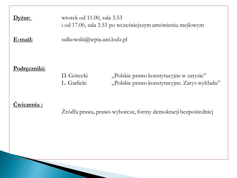 Dyżur: wtorek od 11.00, sala 3.53 i od 17.00, sala 3.53 po wcześniejszym umówieniu mejlowym E-mail:sulkowski@wpia.uni.lodz.pl Podręczniki: D. Górecki
