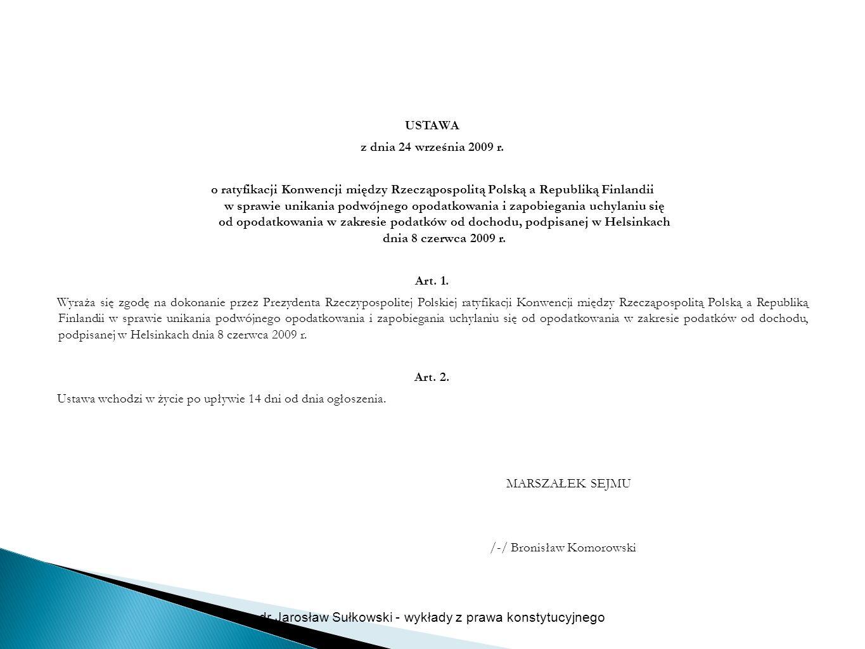 USTAWA z dnia 24 września 2009 r. o ratyfikacji Konwencji między Rzecząpospolitą Polską a Republiką Finlandii w sprawie unikania podwójnego opodatkowa