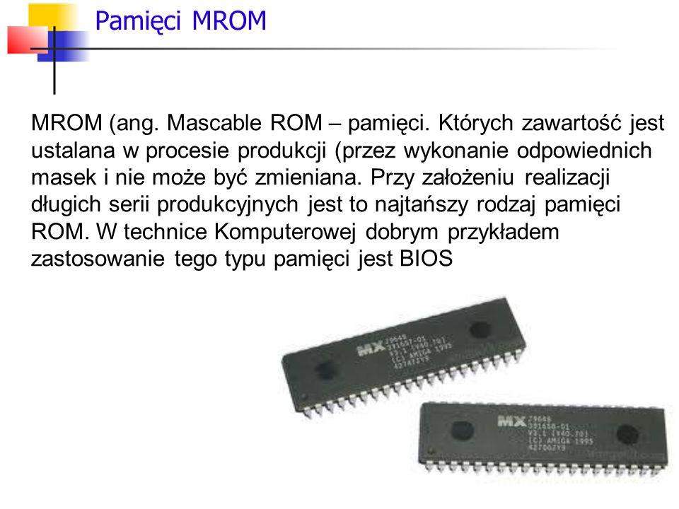 Pamięci PROM PROM (ang.Programmable ROM) – pamięć jednokrotnie programowalna.