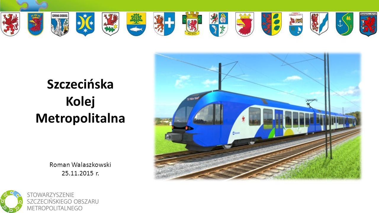 Stowarzyszenie Szczecińskiego Obszaru Metropolitalnego 2005 - 2015 15.04.2005 9 JST 04.09.2009 13 JST 2014 15 JST