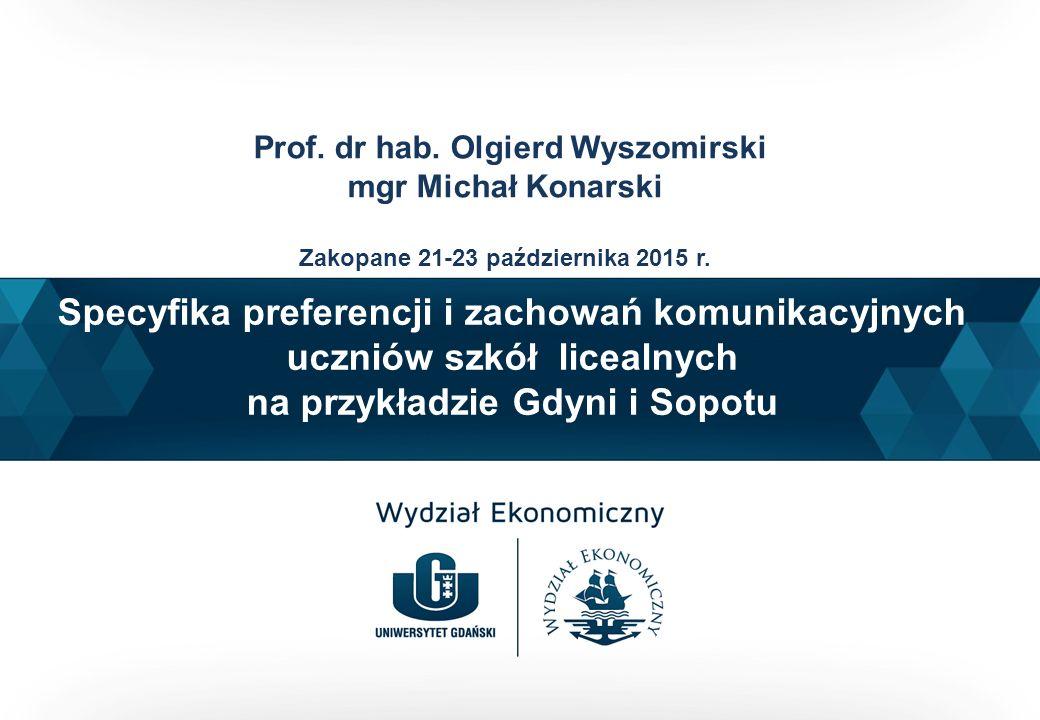 Specyfika preferencji i zachowań komunikacyjnych uczniów szkół licealnych na przykładzie Gdyni i Sopotu Prof.