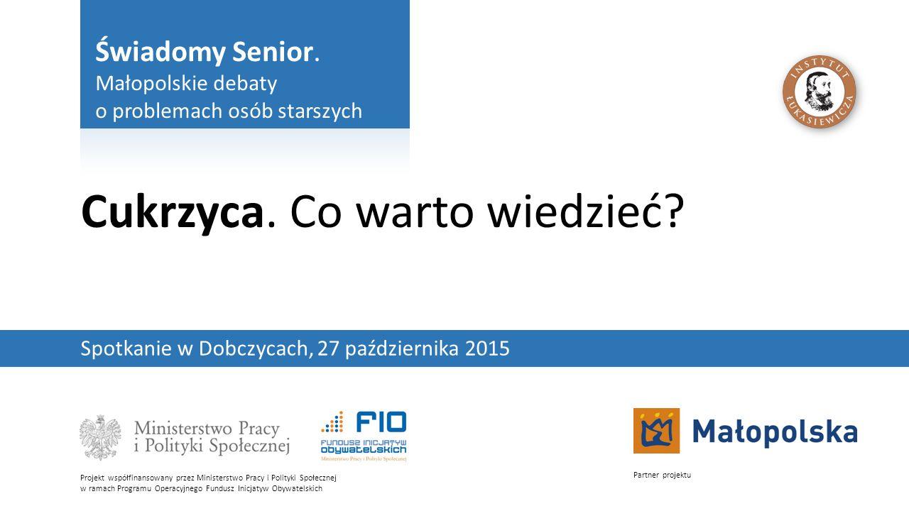 Świadomy Senior.Małopolskie debaty o problemach osób starszych2 Cukrzyca.