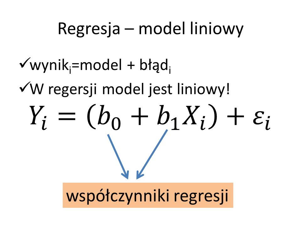 Regresja – model liniowy estymatory współczynników regresji