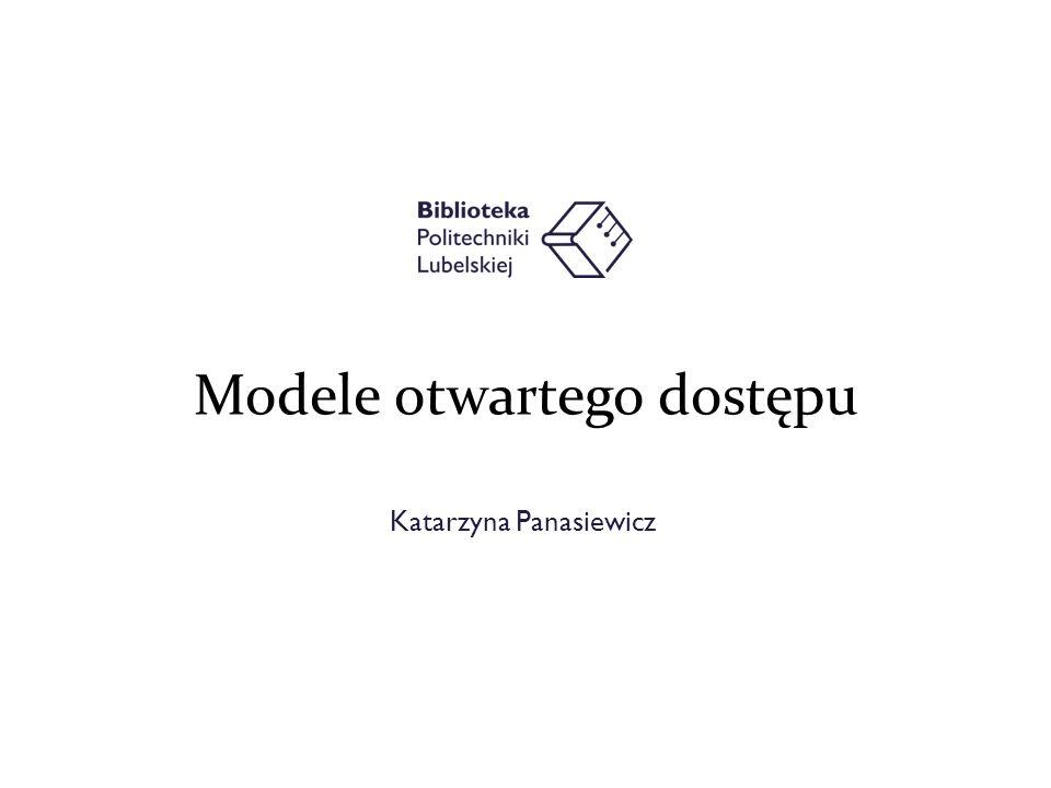 Katarzyna Panasiewicz Modele otwartego dostępu