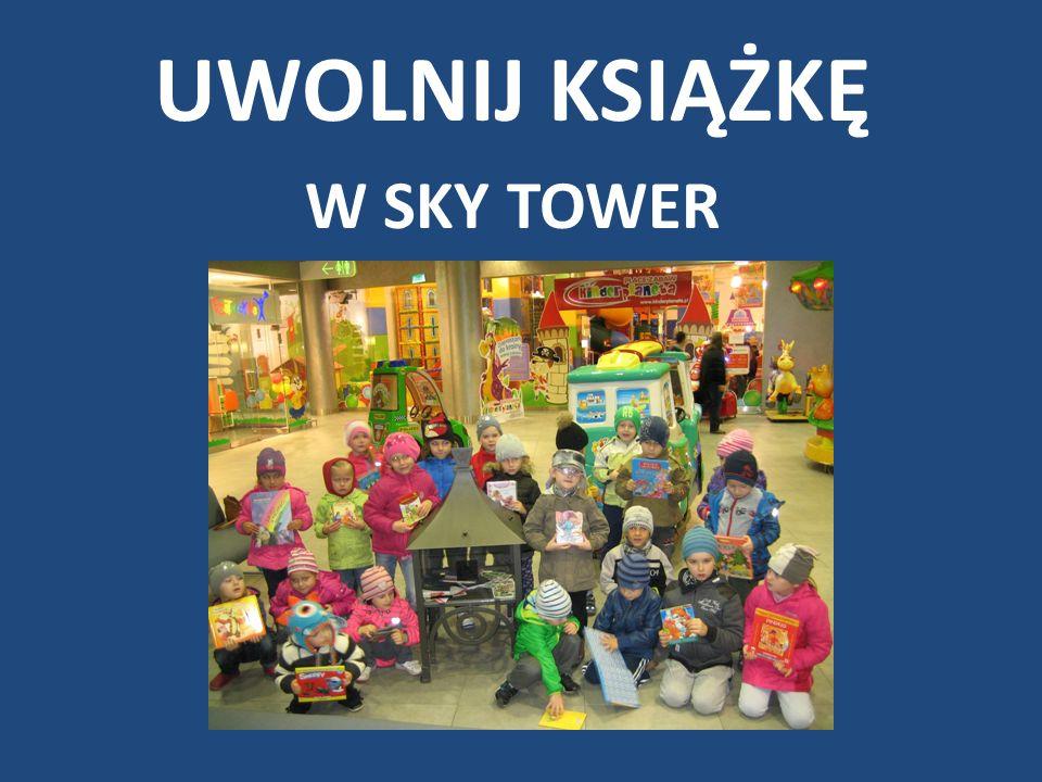 UWOLNIJ KSIĄŻKĘ W SKY TOWER